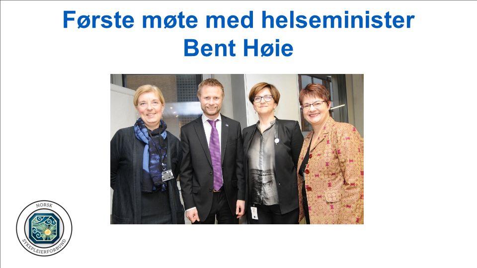 Første møte med helseminister Bent Høie