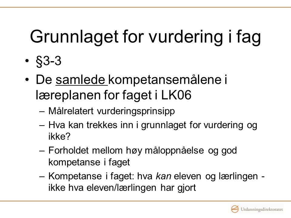 Grunnlaget for vurdering i fag