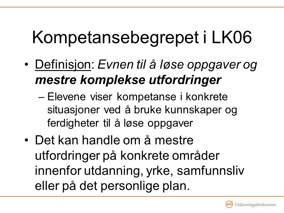 Kompetansebegrepet i LK06