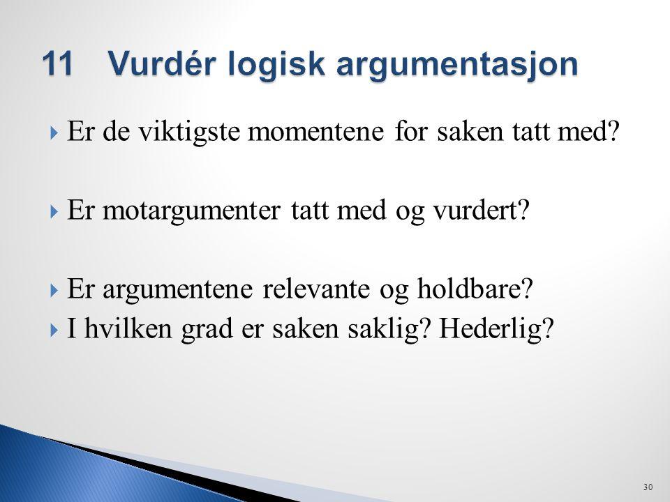 11 Vurdér logisk argumentasjon