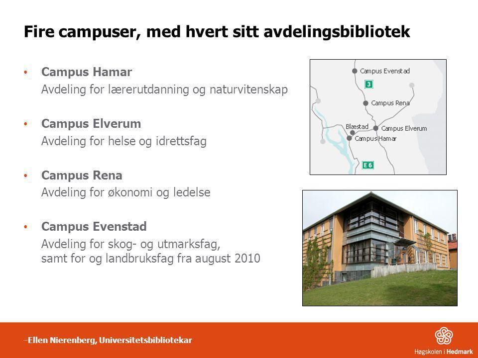 Fire campuser, med hvert sitt avdelingsbibliotek