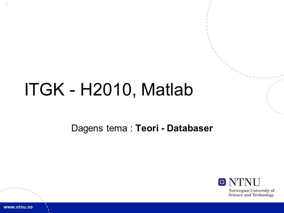 Dagens tema : Teori - Databaser