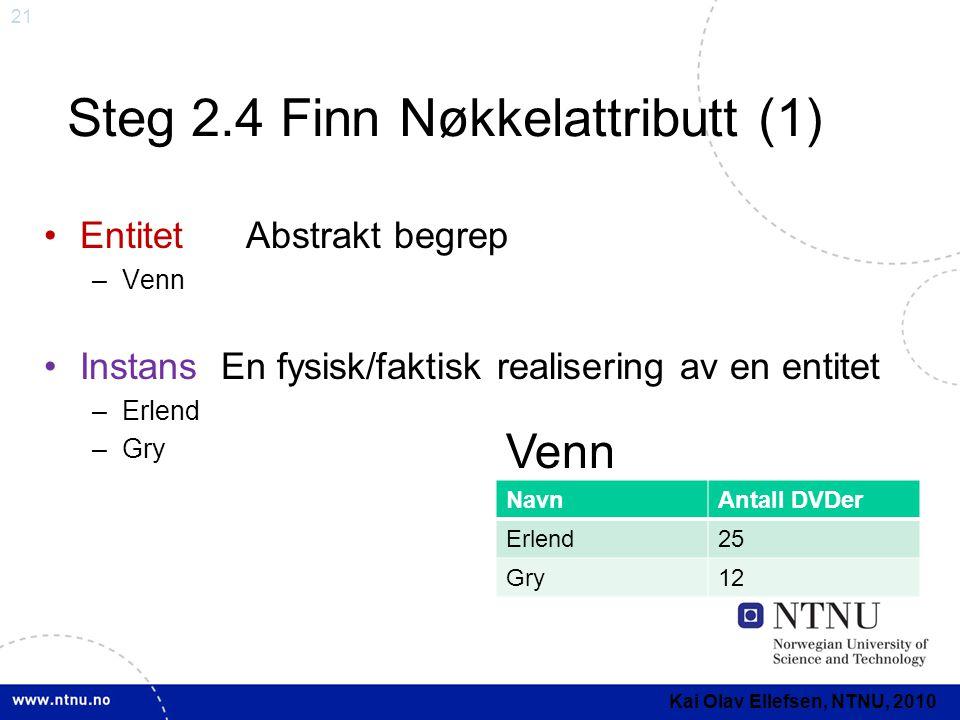 Steg 2.4 Finn Nøkkelattributt (1)