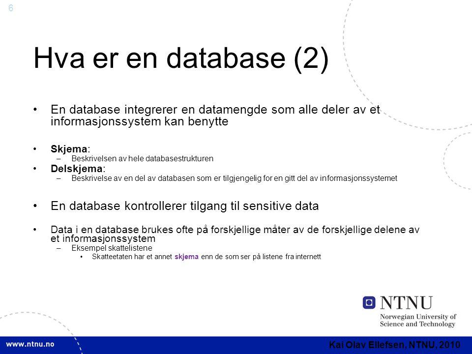 Hva er en database (2) En database integrerer en datamengde som alle deler av et informasjonssystem kan benytte.