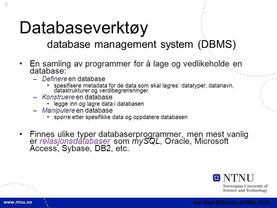 Databaseverktøy database management system (DBMS)
