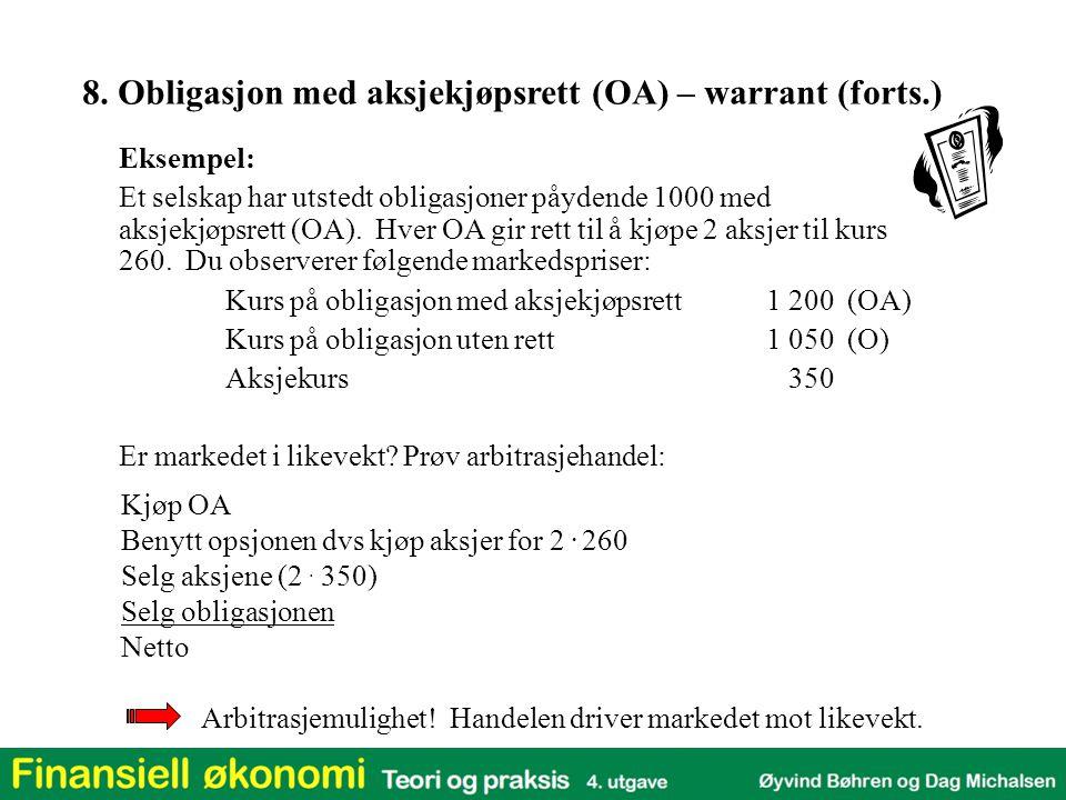8. Obligasjon med aksjekjøpsrett (OA) – warrant (forts.)