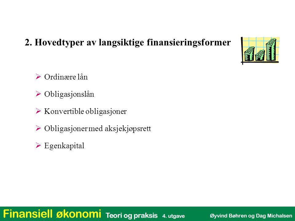 2. Hovedtyper av langsiktige finansieringsformer