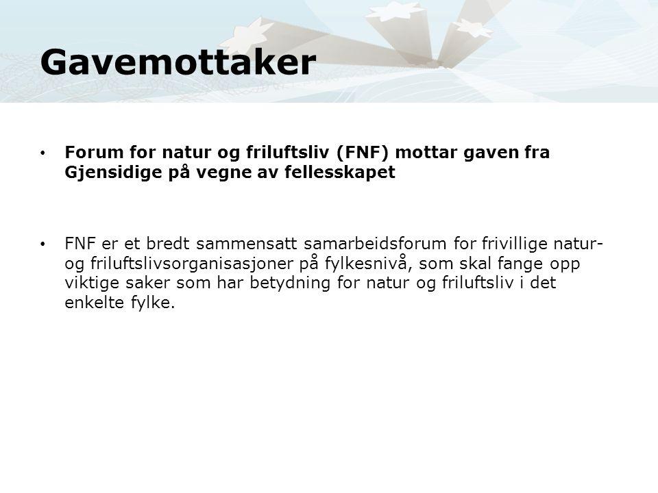 Gavemottaker Forum for natur og friluftsliv (FNF) mottar gaven fra Gjensidige på vegne av fellesskapet.