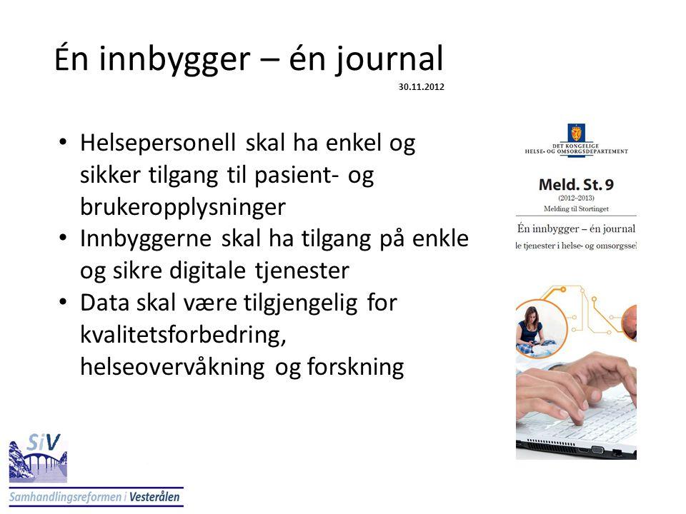 Én innbygger – én journal 30.11.2012