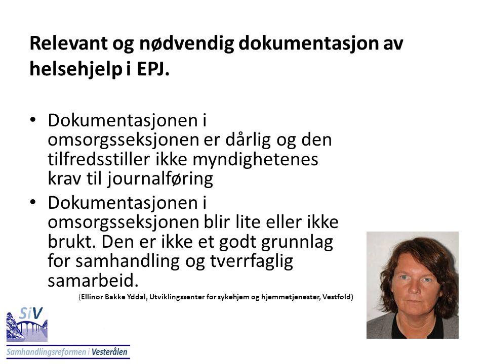 Relevant og nødvendig dokumentasjon av helsehjelp i EPJ.