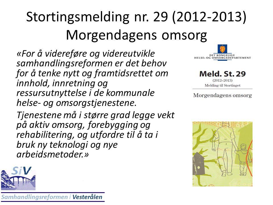 Stortingsmelding nr. 29 (2012-2013) Morgendagens omsorg