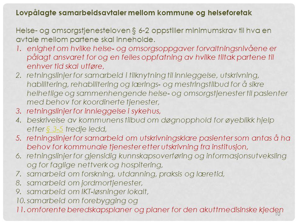 Lovpålagte samarbeidsavtaler mellom kommune og helseforetak