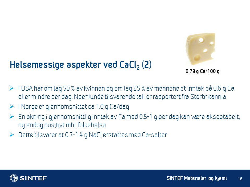 Helsemessige aspekter ved CaCl2 (2)