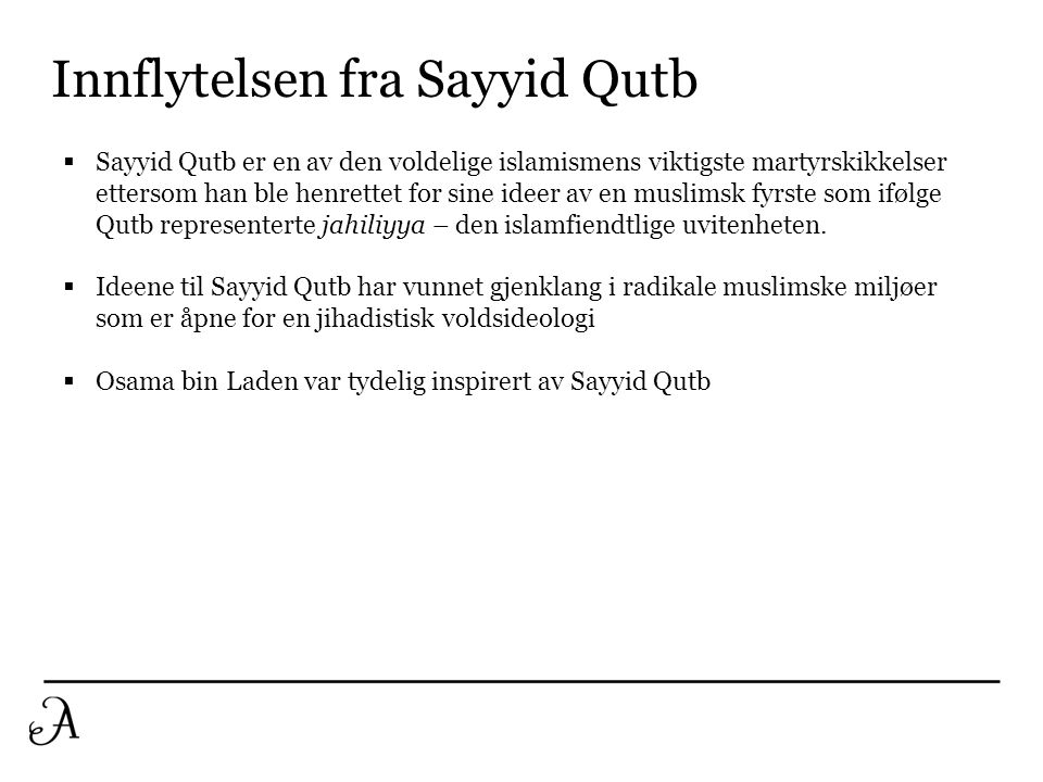 Innflytelsen fra Sayyid Qutb