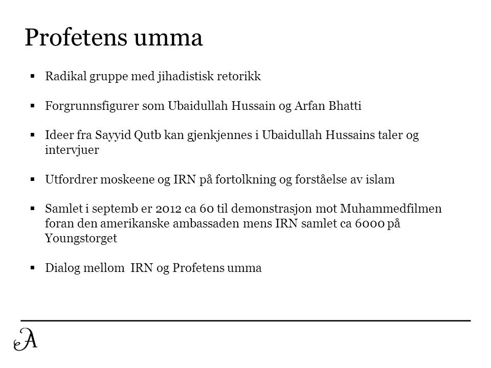 Profetens umma Radikal gruppe med jihadistisk retorikk