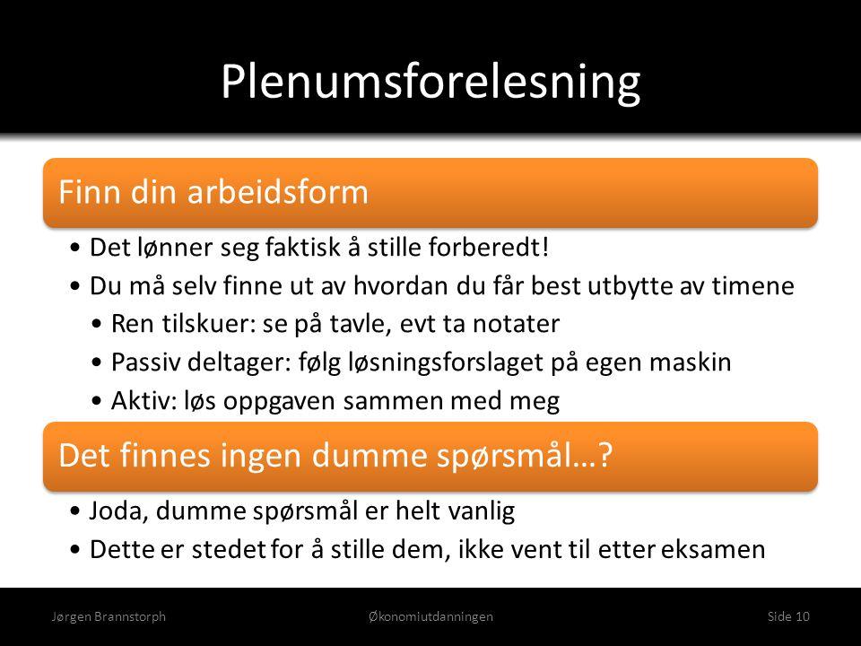 Plenumsforelesning Jørgen Brannstorph Økonomiutdanningen