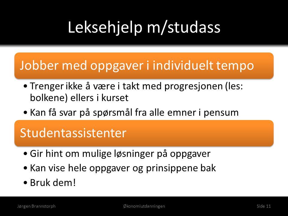 Leksehjelp m/studass Jørgen Brannstorph Økonomiutdanningen