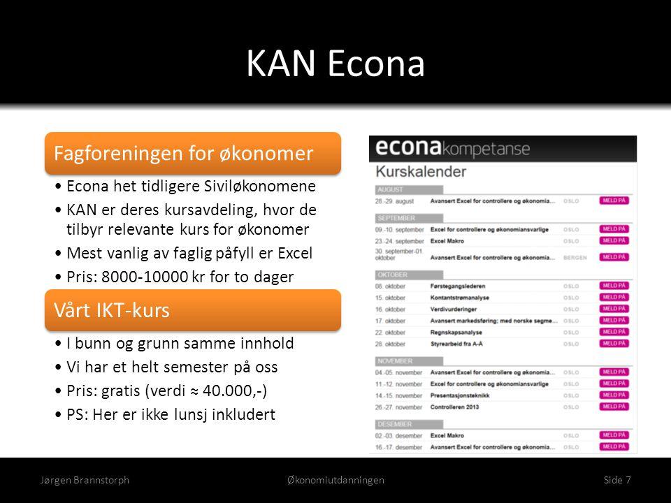 KAN Econa Fagforeningen for økonomer Vårt IKT-kurs