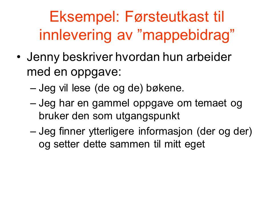 Eksempel: Førsteutkast til innlevering av mappebidrag