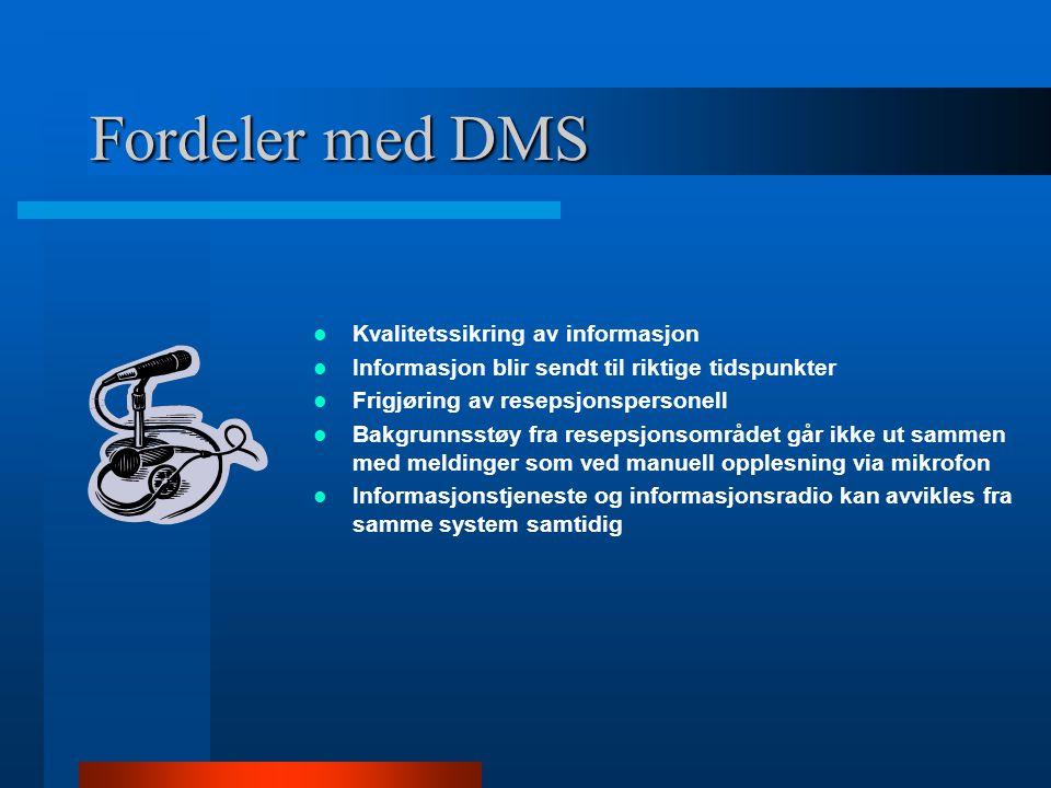 Fordeler med DMS Kvalitetssikring av informasjon