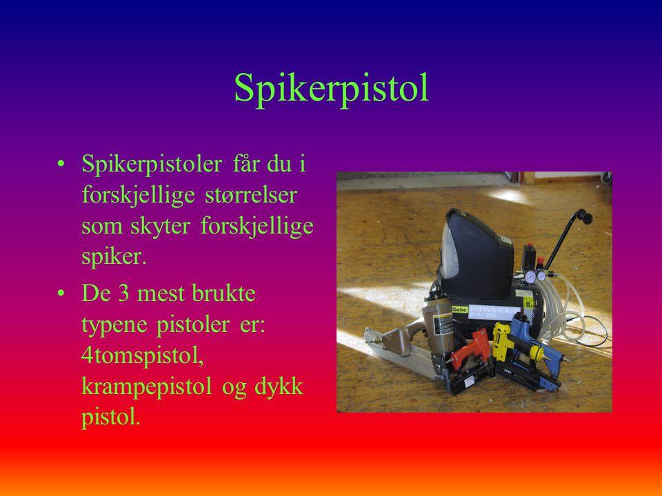 Spikerpistol Spikerpistoler får du i forskjellige størrelser som skyter forskjellige spiker.