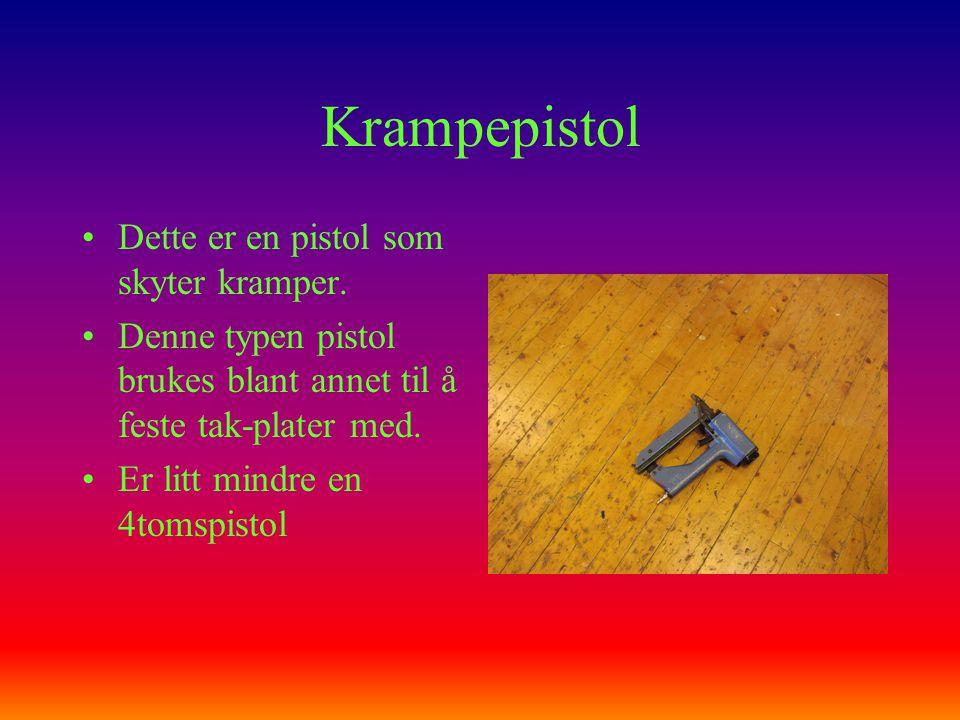 Krampepistol Dette er en pistol som skyter kramper.