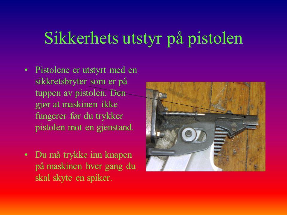 Sikkerhets utstyr på pistolen