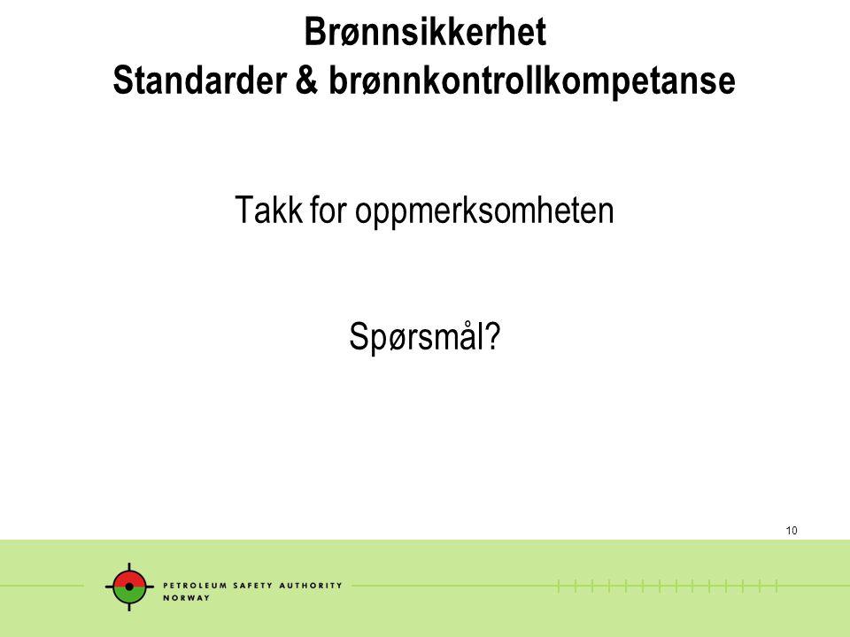 Brønnsikkerhet Standarder & brønnkontrollkompetanse