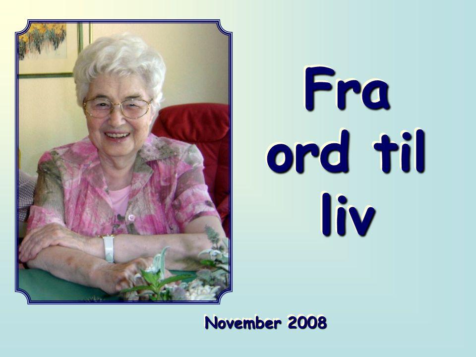 Fra ord til liv November 2008
