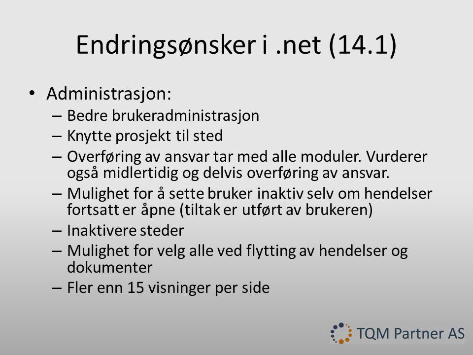 Endringsønsker i .net (14.1)