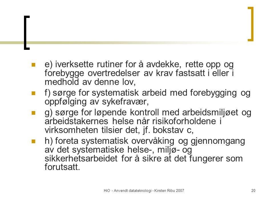 HiO - Anvendt datateknologi - Kirsten Ribu 2007