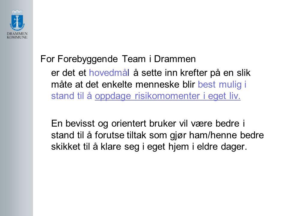 For Forebyggende Team i Drammen