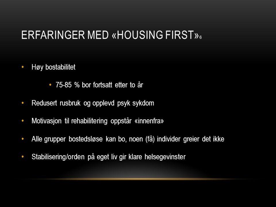 Erfaringer med «Housing first»6