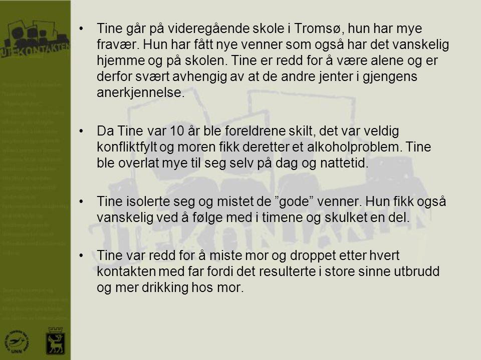 Tine går på videregående skole i Tromsø, hun har mye fravær