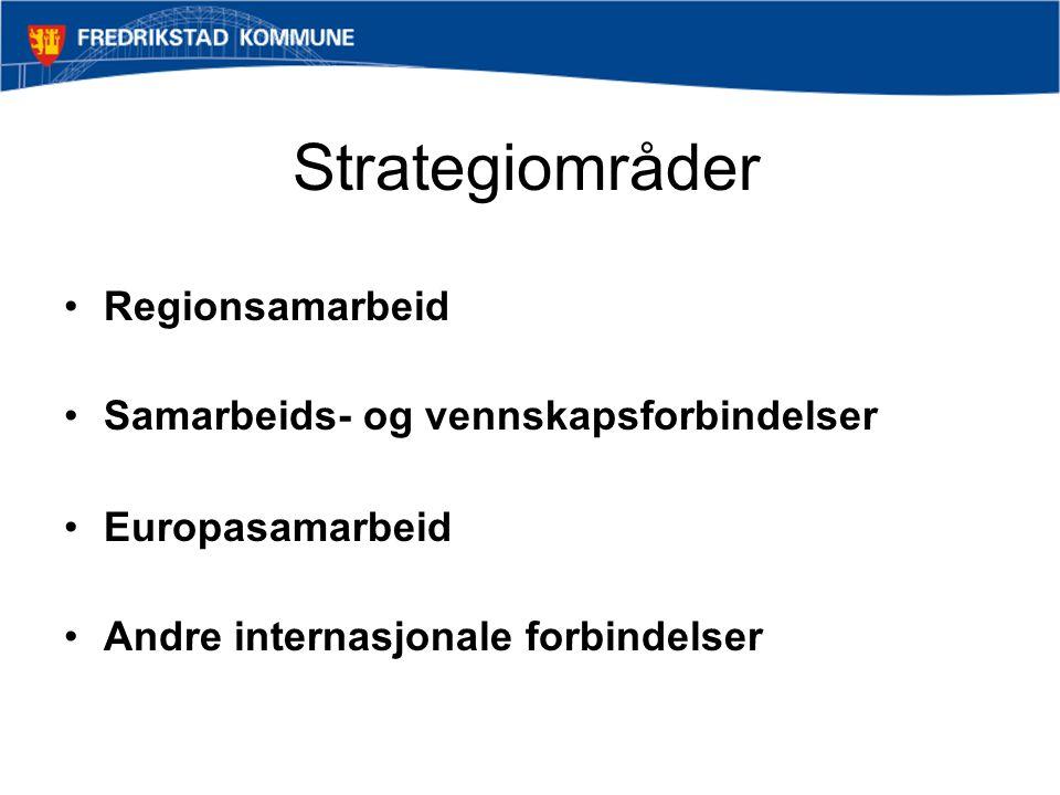 Strategiområder Regionsamarbeid Samarbeids- og vennskapsforbindelser