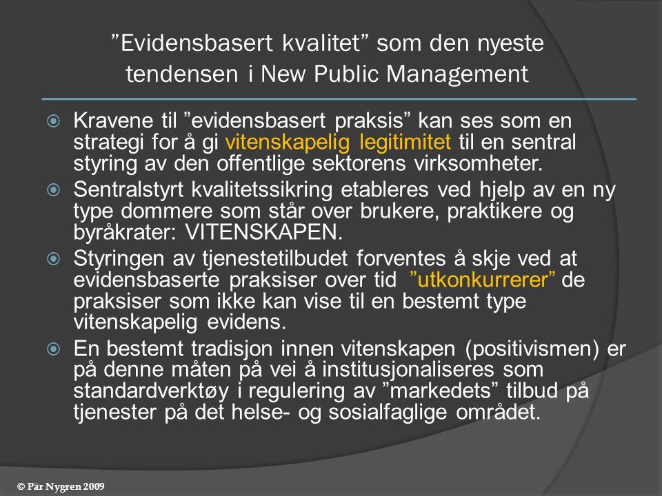 Evidensbasert kvalitet som den nyeste tendensen i New Public Management