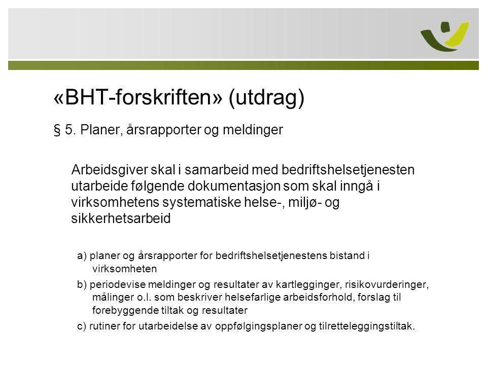 «BHT-forskriften» (utdrag)