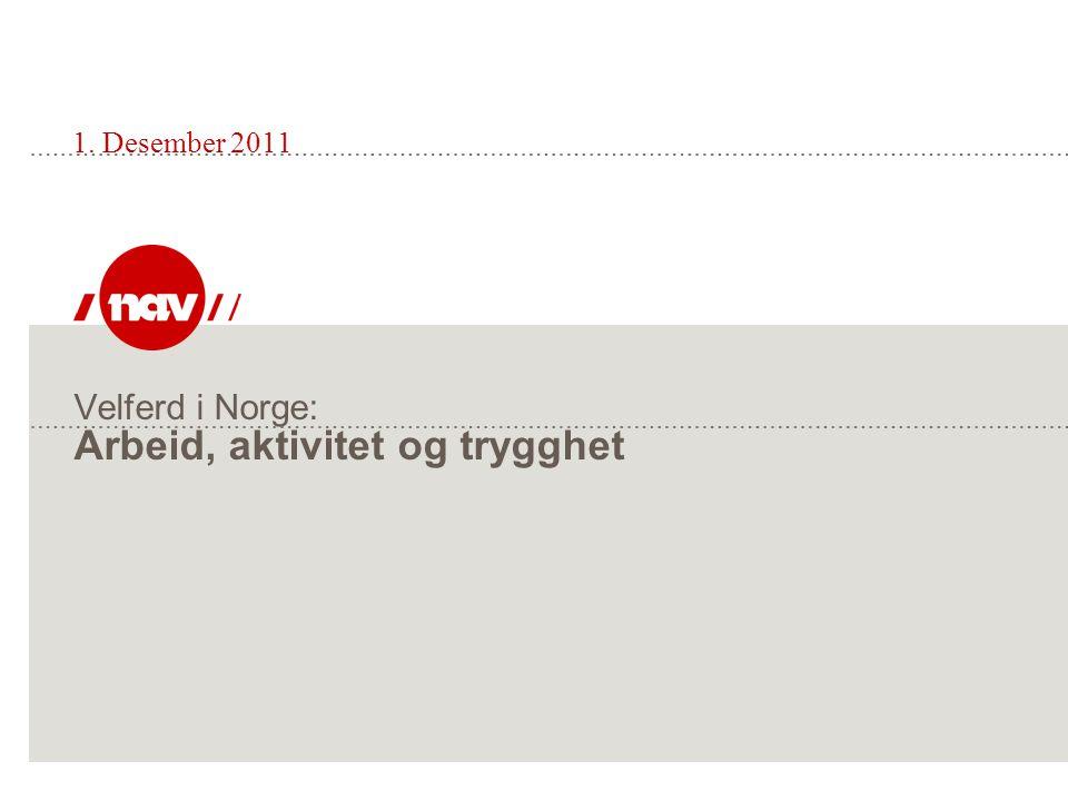 Velferd i Norge: Arbeid, aktivitet og trygghet