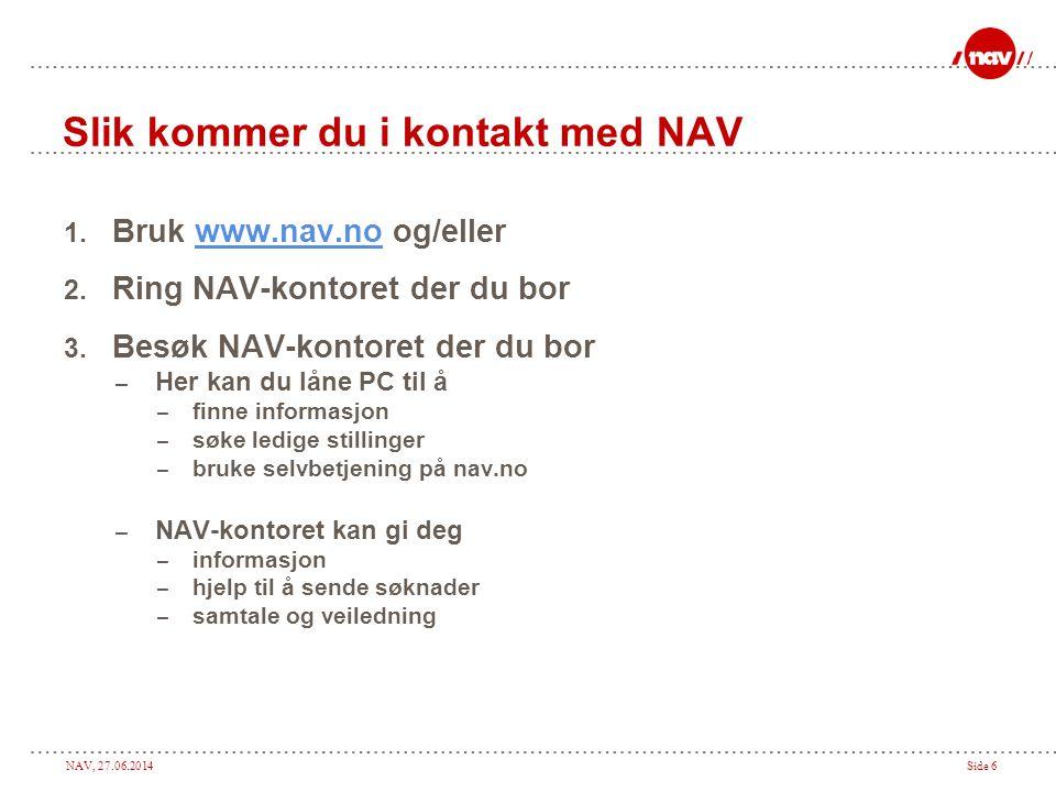 Slik kommer du i kontakt med NAV