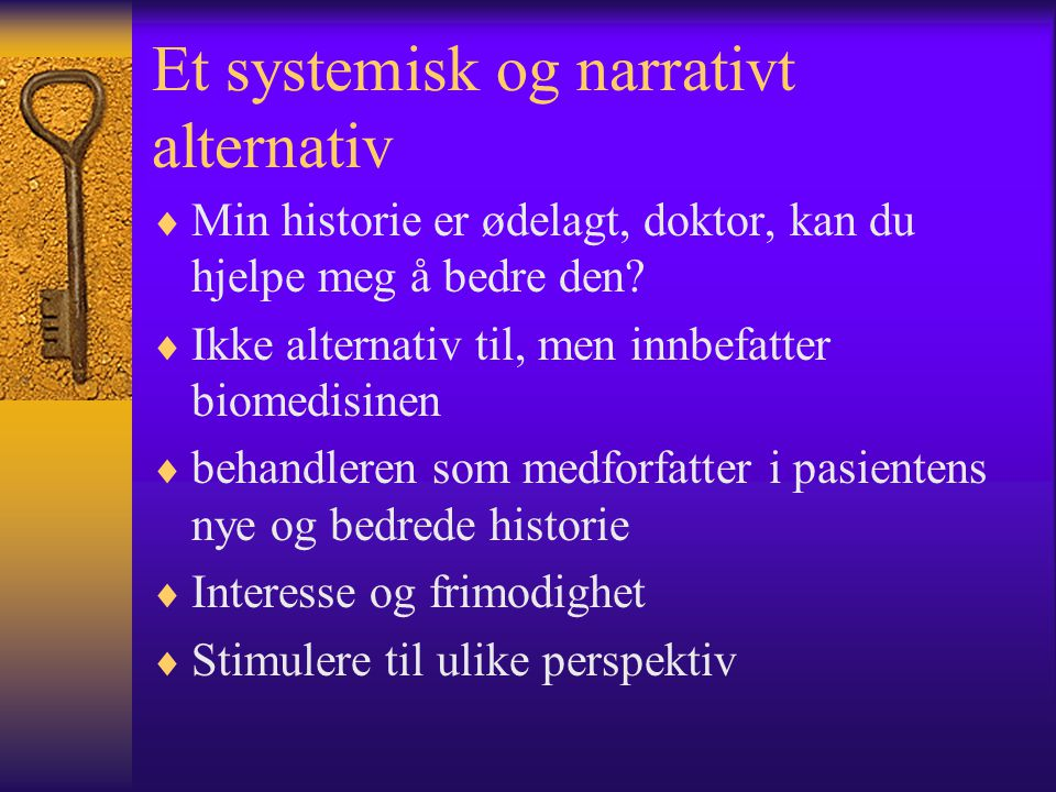 Et systemisk og narrativt alternativ