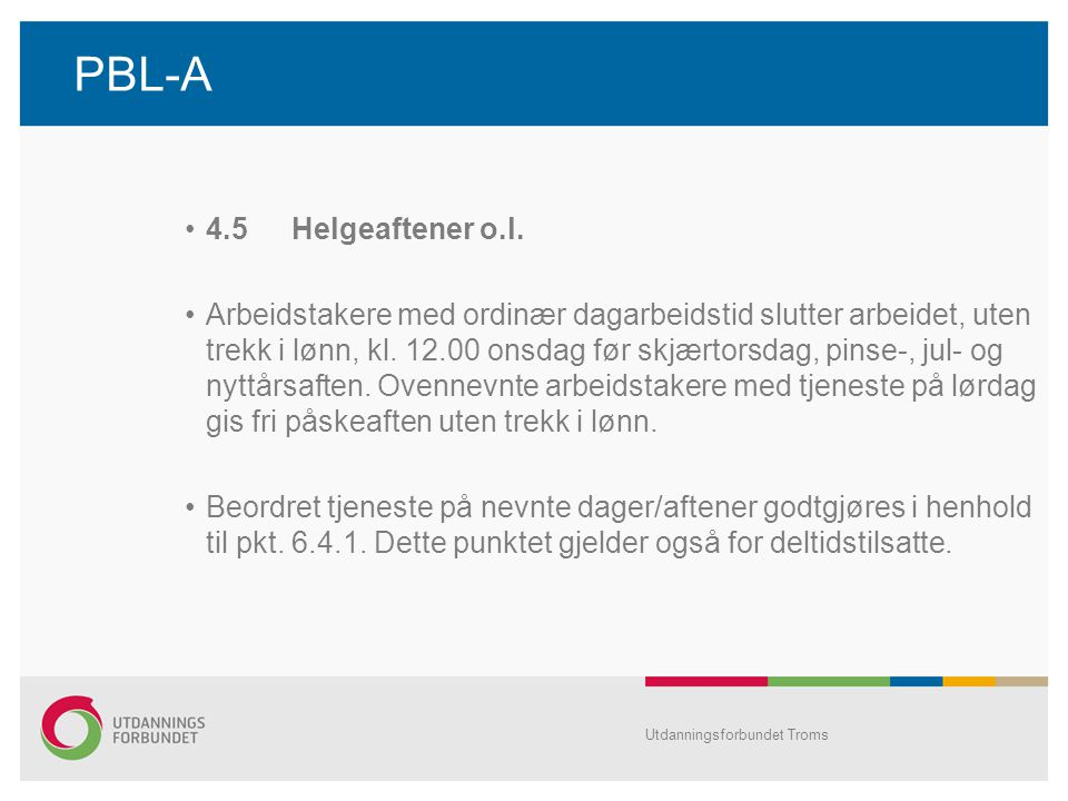 PBL-A 4.5 Helgeaftener o.l.
