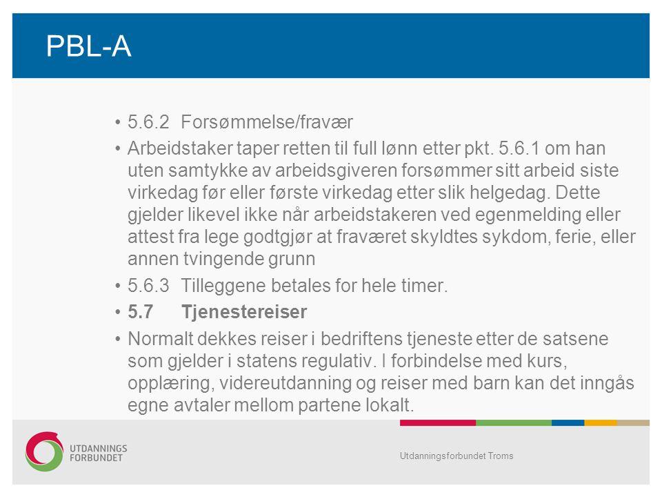 PBL-A 5.6.2 Forsømmelse/fravær