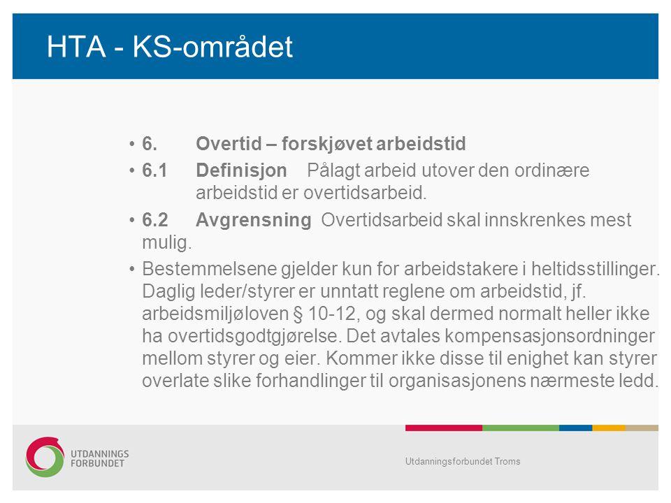 HTA - KS-området 6. Overtid – forskjøvet arbeidstid