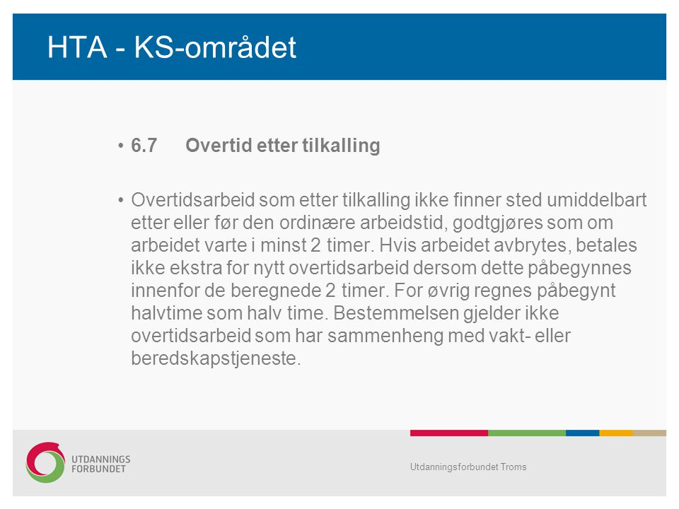 HTA - KS-området 6.7 Overtid etter tilkalling