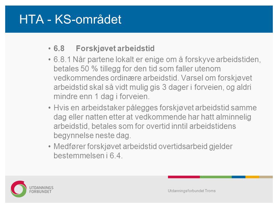 HTA - KS-området 6.8 Forskjøvet arbeidstid