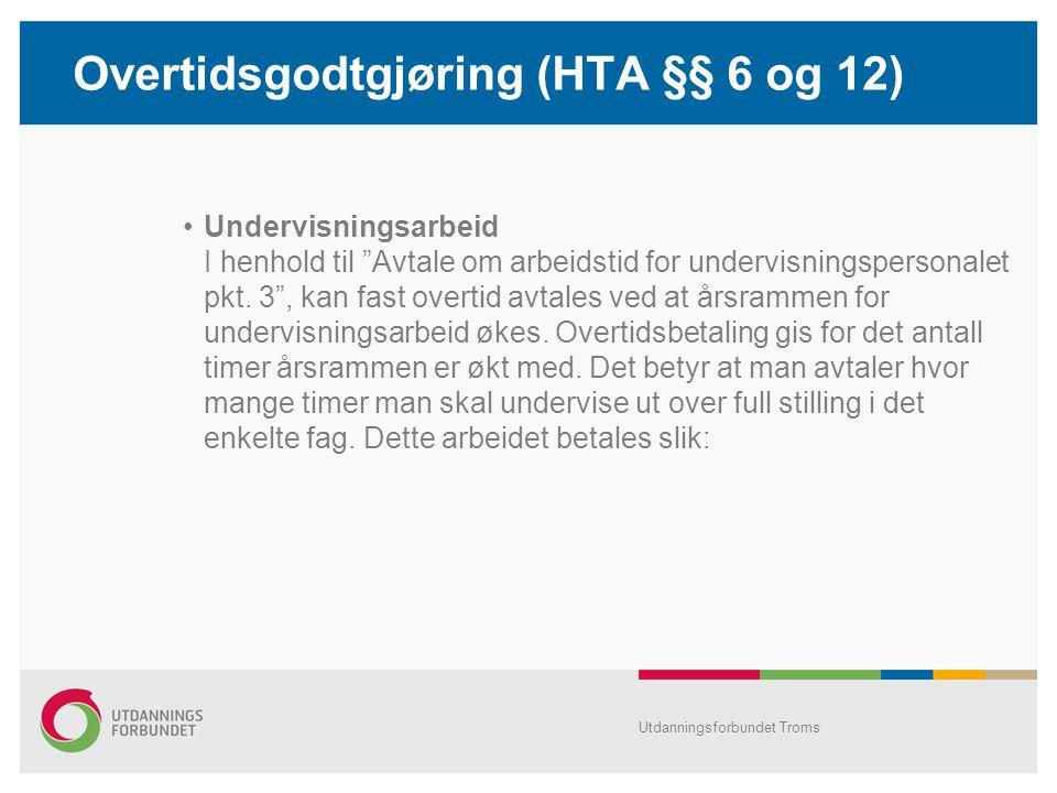 Overtidsgodtgjøring (HTA §§ 6 og 12)