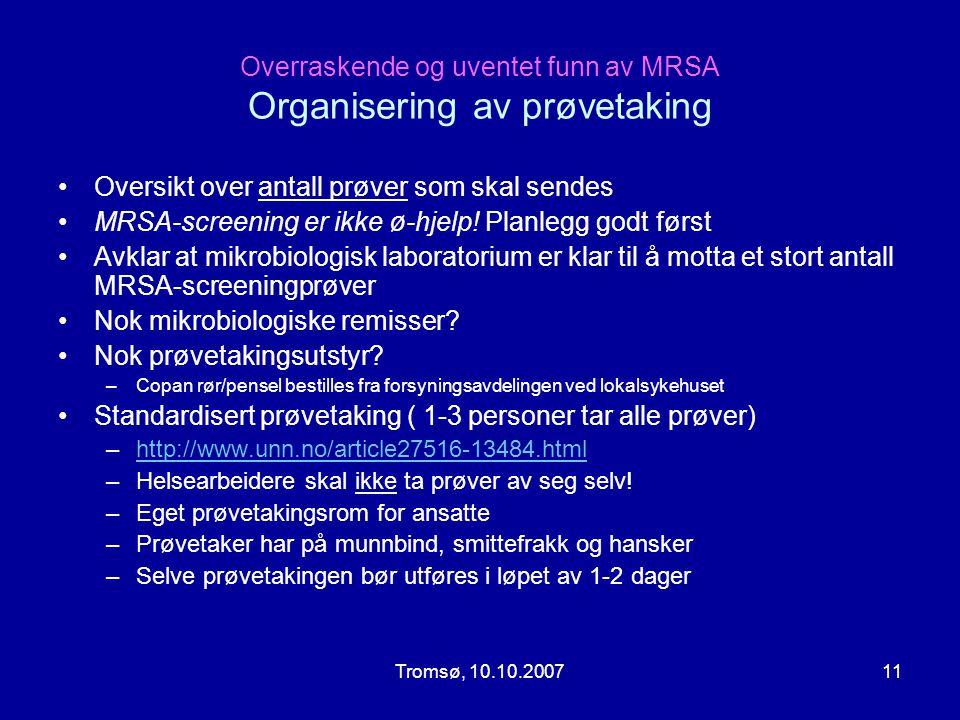 Overraskende og uventet funn av MRSA Organisering av prøvetaking