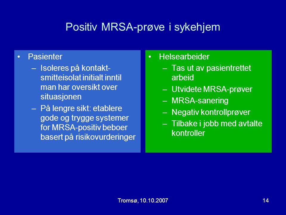 Positiv MRSA-prøve i sykehjem