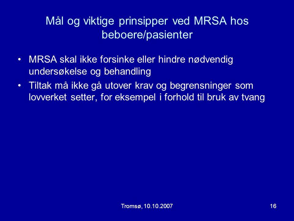 Mål og viktige prinsipper ved MRSA hos beboere/pasienter