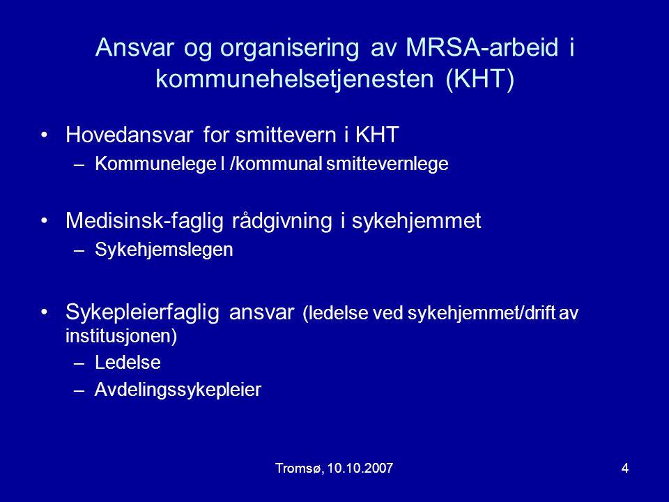 Ansvar og organisering av MRSA-arbeid i kommunehelsetjenesten (KHT)